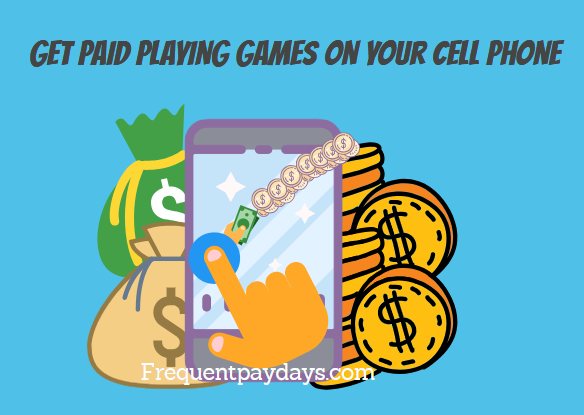 Get Paid To Play Games On Your Cell Phone