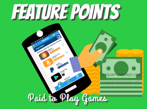 Feature Points Pays You To Play Games