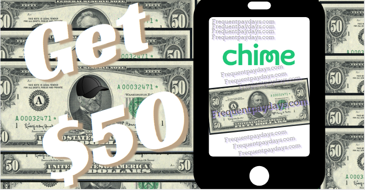 Chime Bank 50 Bonus - Frequent Paydays