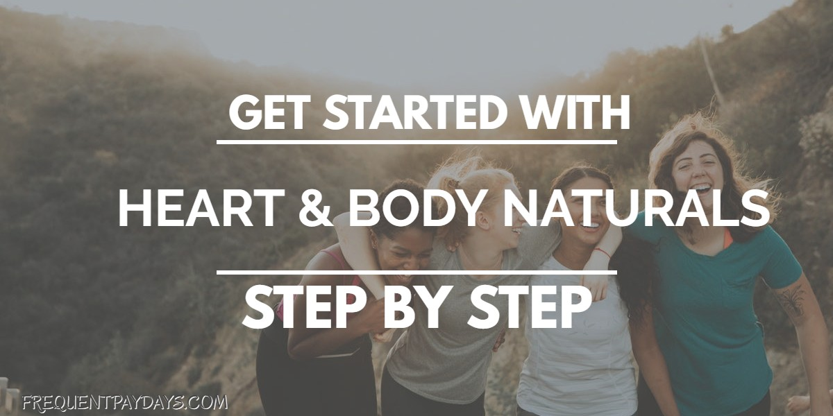 Getting Started With Heart & Body Naturals
