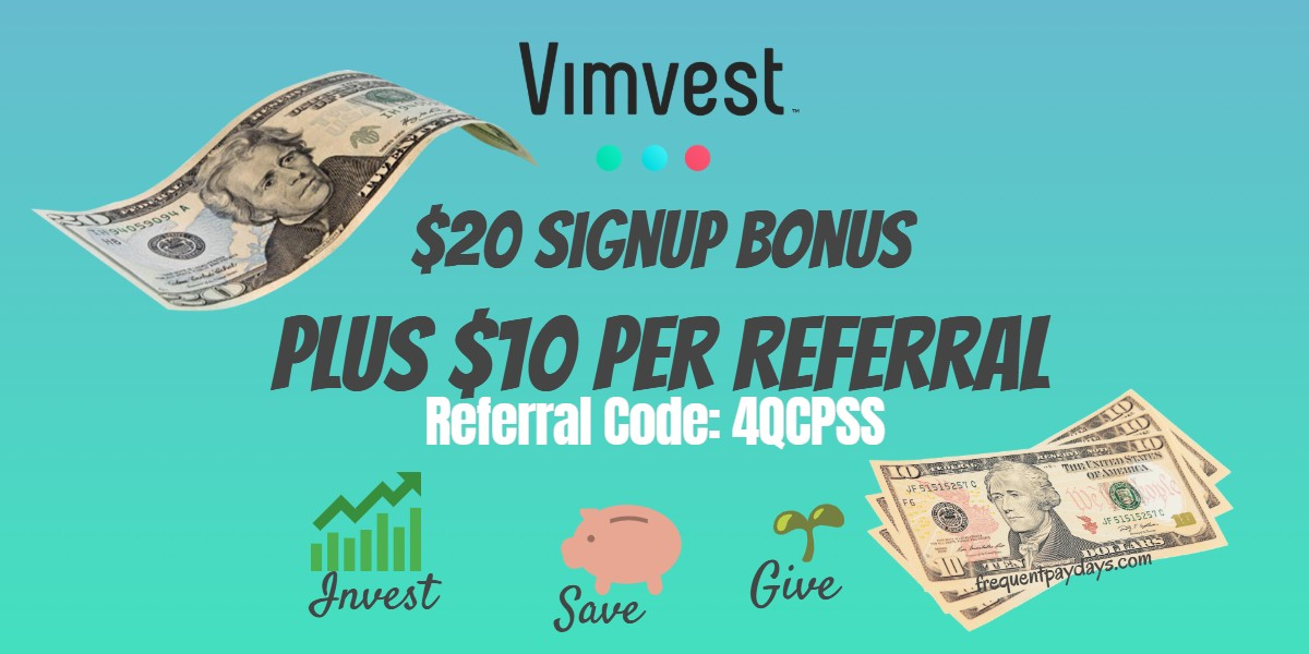 Vimvest Refer-A-Friend Earn a $20 Signup Bonus and $10 Per Referral