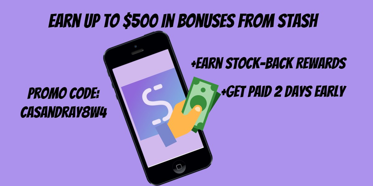 Earn $5-$80 Signup Bonuses and $5-$25 Referral Bonuses From Stash