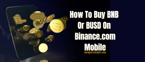 How To Buy BNB Or BUSD on Binance.com for Smartphone