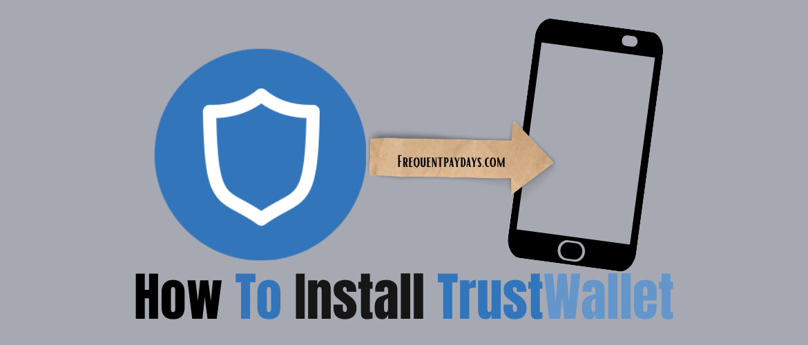 How To Install Trust Wallet